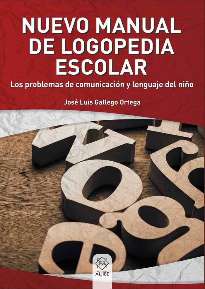 Nuevo manual logopedia escolar (prob.comun.lengua.niño)