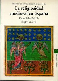 Religiosidad medieval en españa siglos xi-xiii