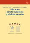 Educacion para la ciudadania y biblioteca escolar