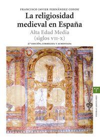 Religiosidad medieval en españa siglos vii-x