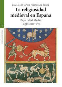 Religiosidad medieval en españa siglos xiv-xv