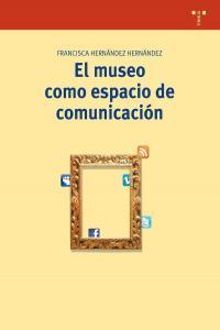 Museo como espacio de comunicacion,el 2ªed