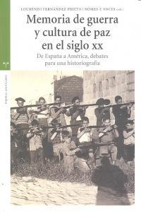 Memoria de guerra y cultura de paz siglo xx