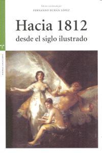 Hacia 1812 desde el siglo ilustrado