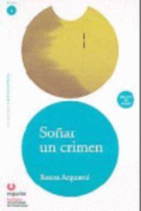 Soñar un crimen +cd leer en español nivel 1
