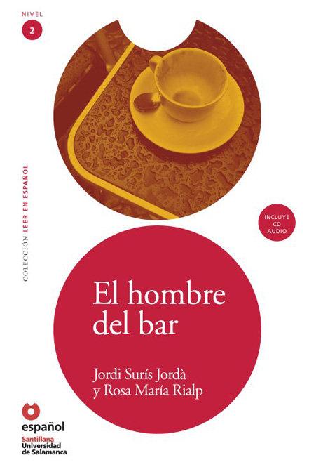 El hombre del bar (+cd) (leer en espaÑol) nivel 2