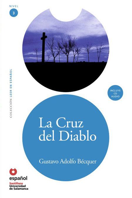 Cruz del diablo,la leer en español niv.3