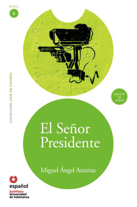 El seÑor presidente (+cd) (leer en espaÑol) nivel 6