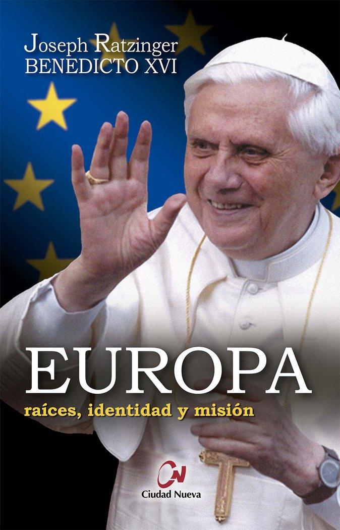 Europa raices identidad y mision