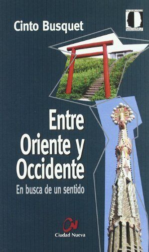 Entre oriente y occidente