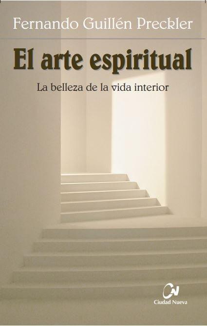Arte espiritual. la belleza de la vida interior,el