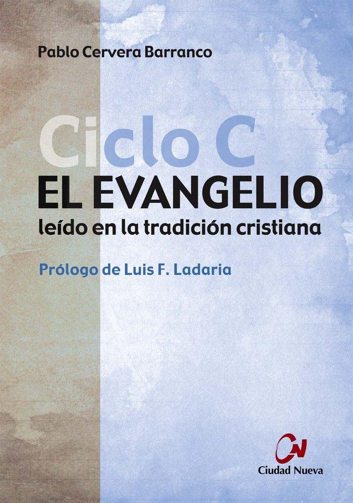Evangelio ciclo c,el