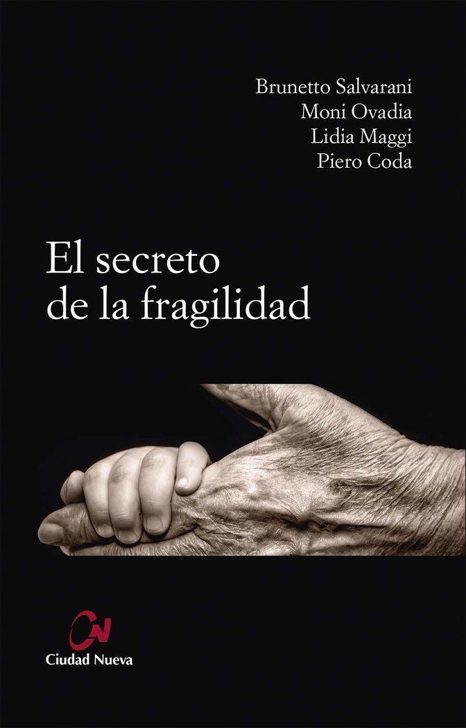 Secreto de la fragilidad,el