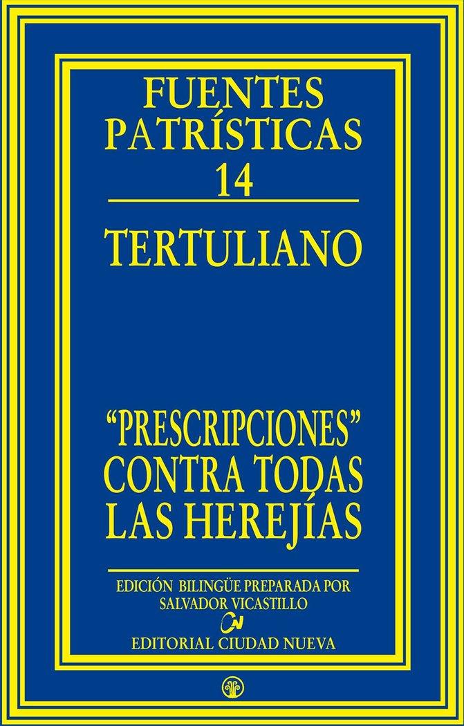 «prescripciones contra todas las herejias