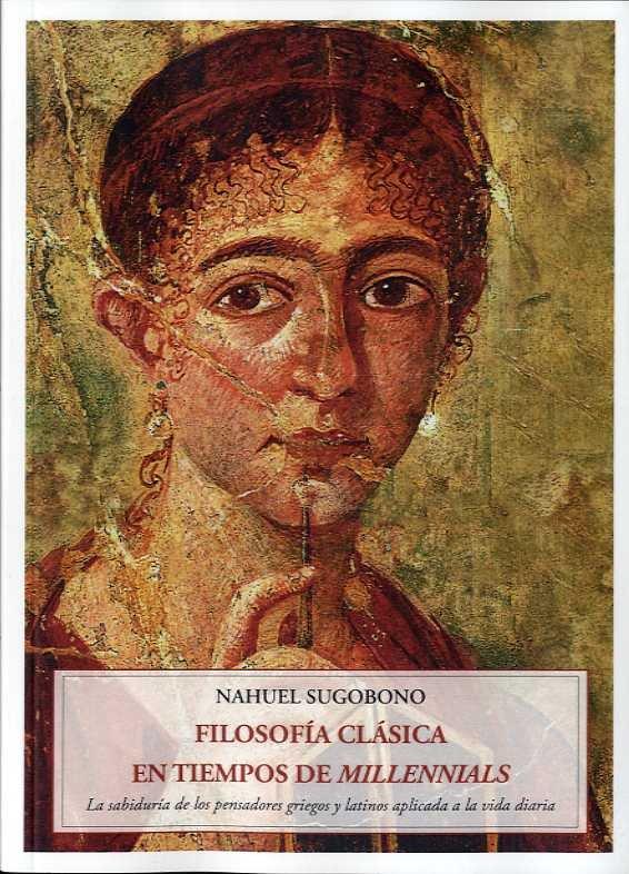 Filosofia clasica en tiempos de millennials