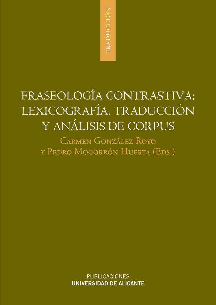 Fraseologia contrastiva: lexicografia, traduccion y analisis