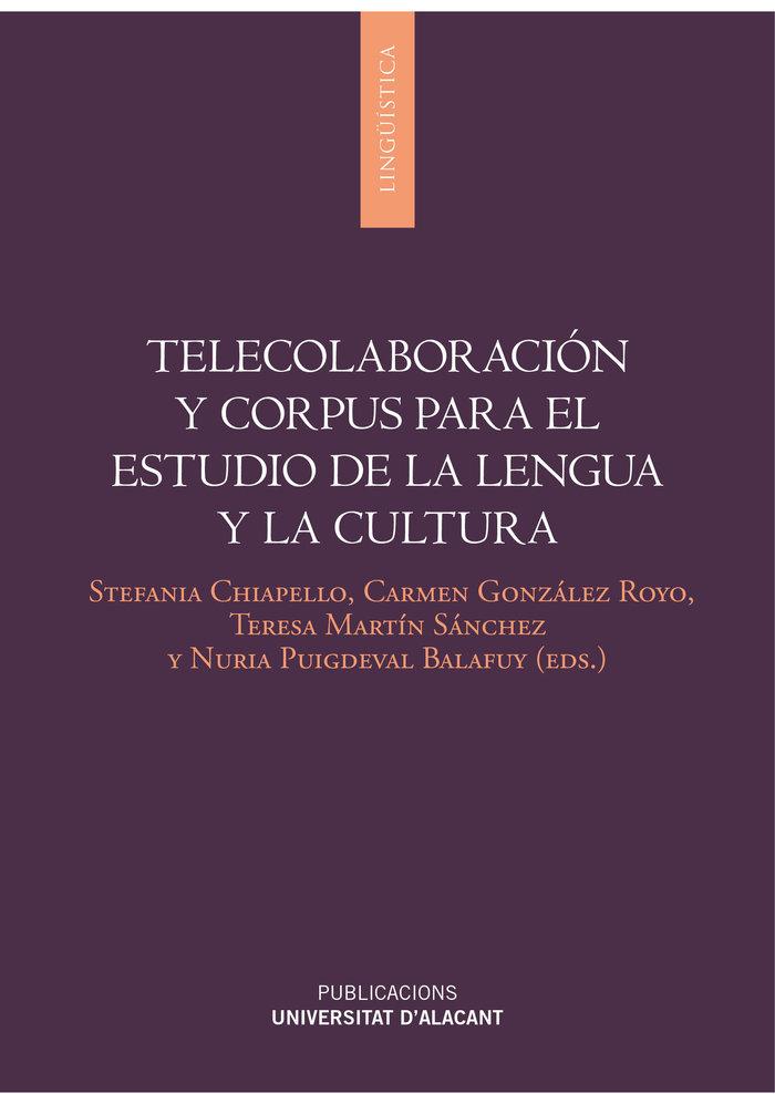 Telecolaboracion y corpus para el estudio de lengua y cultur