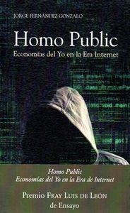 Homo public economia del yo en la era internet