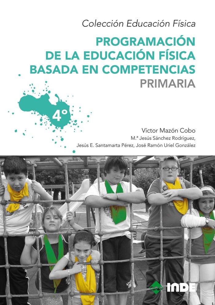 Programacion educacion fisica primaria vol 4 basada compete