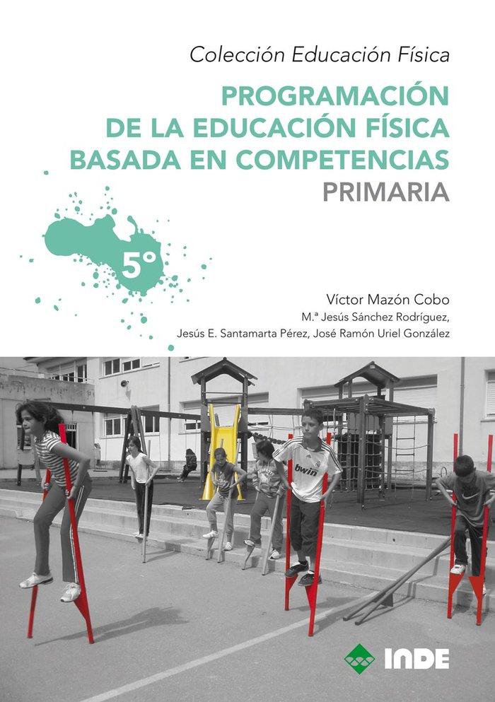 Programacion 5ºep educacion fisica basada en competencias