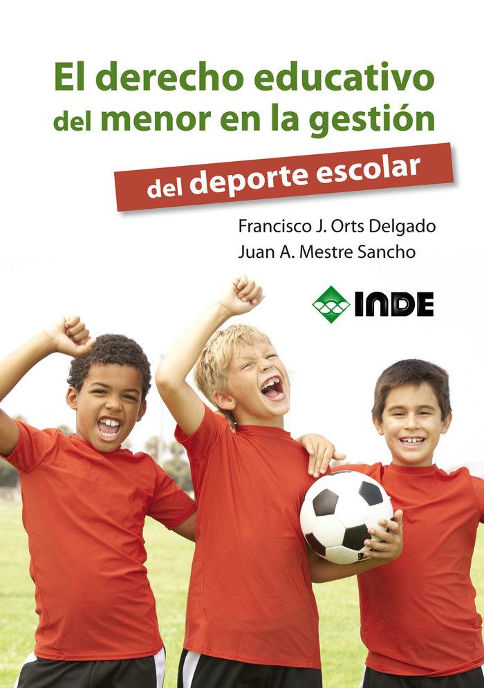 Derecho educativo del menor en gestion del deporte escolar