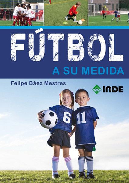 Futbol a su medida