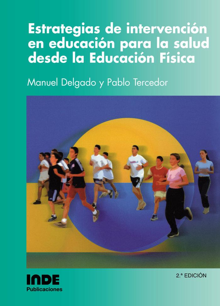 Estrategias intervencion educacion salud desde e.f 2ªed