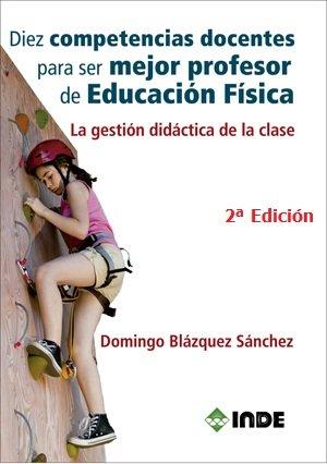 Diez competencias docentes para ser mejor profesor e.f.