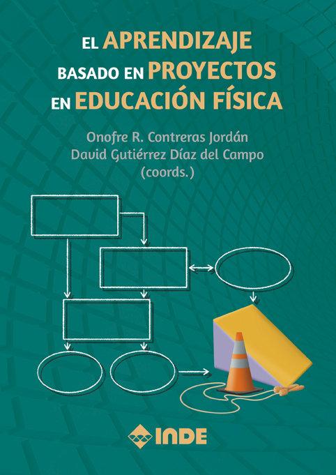 Aprendizaje basado en proyectos en educacion fisica