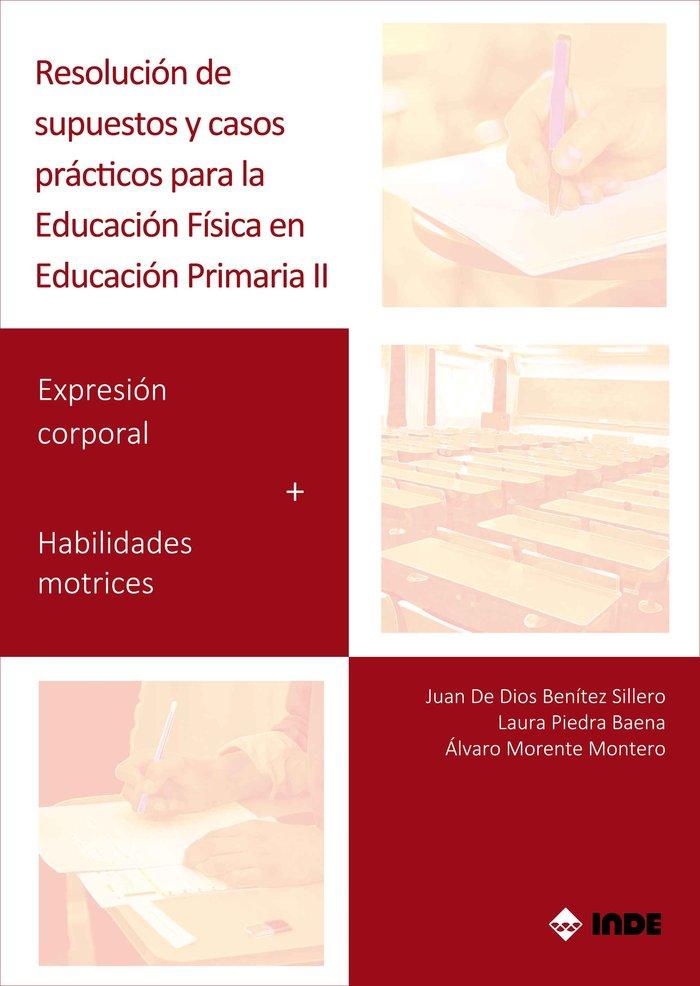 Resolucion supuestos y casos practicos ed fisica primaria 2