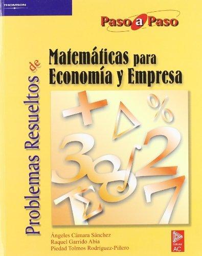 Problemas resueltos matematicas economia empresa