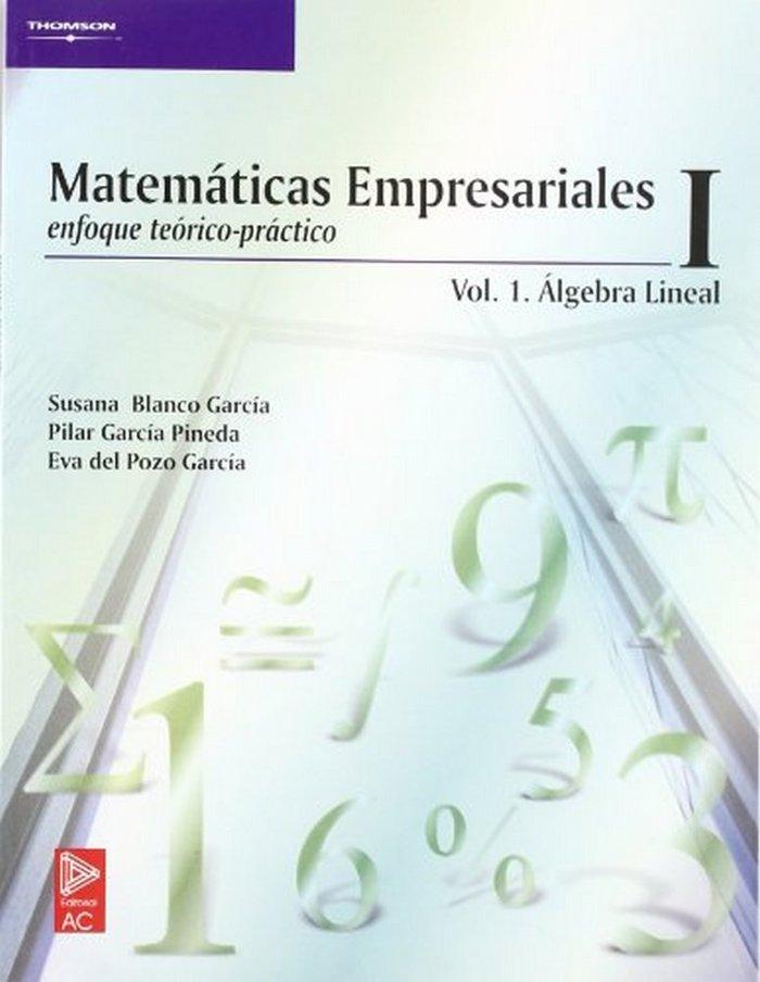 Matematicas empresarial i enfoque teorico practico