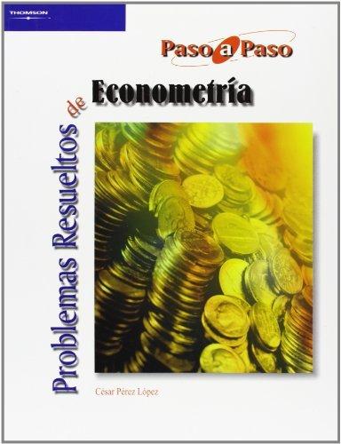Problemas resueltos de econometria paso a paso