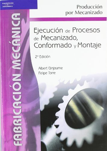 Ejecucion proces.mecaniz.conform.montaje gm 05 cf
