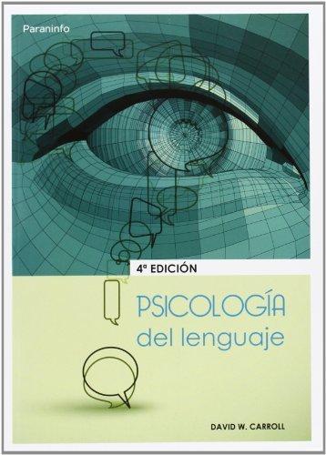 Psicologia del lenguaje 4ªed