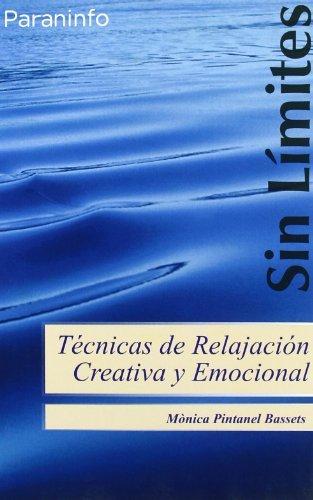 Tecnicas de relajacion creativa y emocional