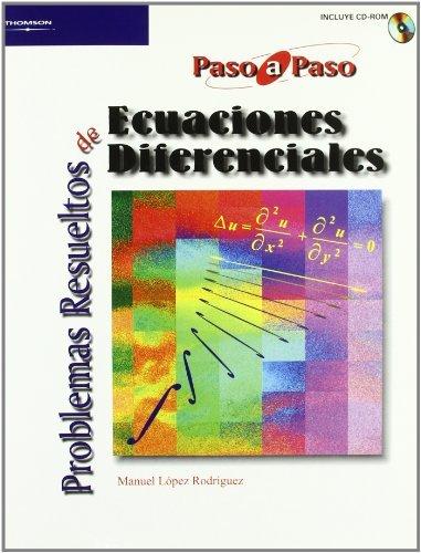 Problemas resuel.ecuaciones diferenciales.paso a paso+cd