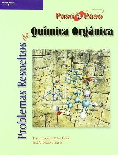 Problemas resueltos quimica organica