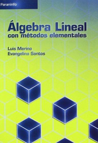Algebra lineal con metodos elementales