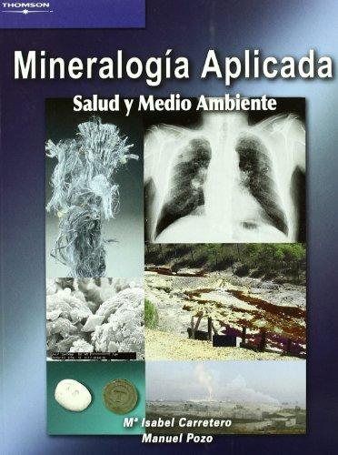 Minerologia aplicada salud y medio ambiente
