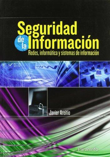 Seguridad informacion redes informatica y sistemas