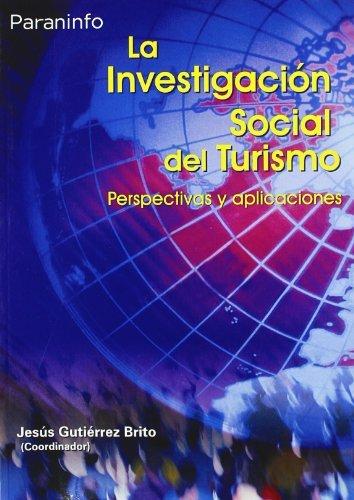 Investigacion social del turismo,la