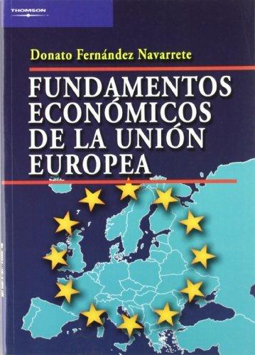 Fundamentos economicos de la union europea
