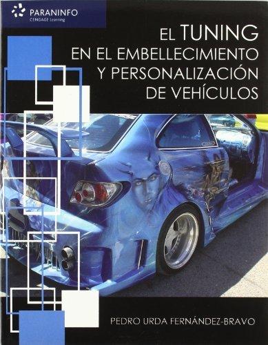 Tuning embellecimiento y personalizacion vehiculos