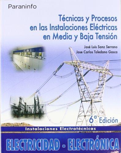 Tecnicas procesos instal.elect.media y baja tension 6ªed