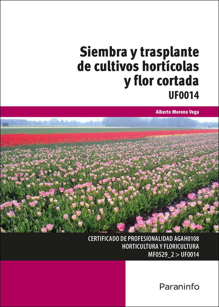 Siembra y trasplante de cultivos horticolas y flor cortada