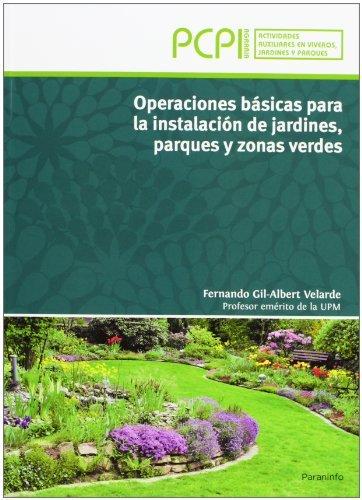 Operaciones basicas instalacion jardines parques zonas verd