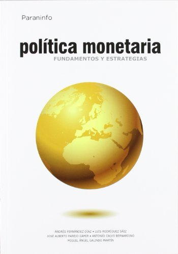Politica monetaria fundamentos y estrategias