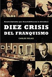 Diez crisis del franquismo