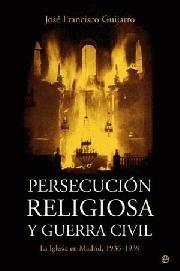Persecucion religiosa y guerra civil
